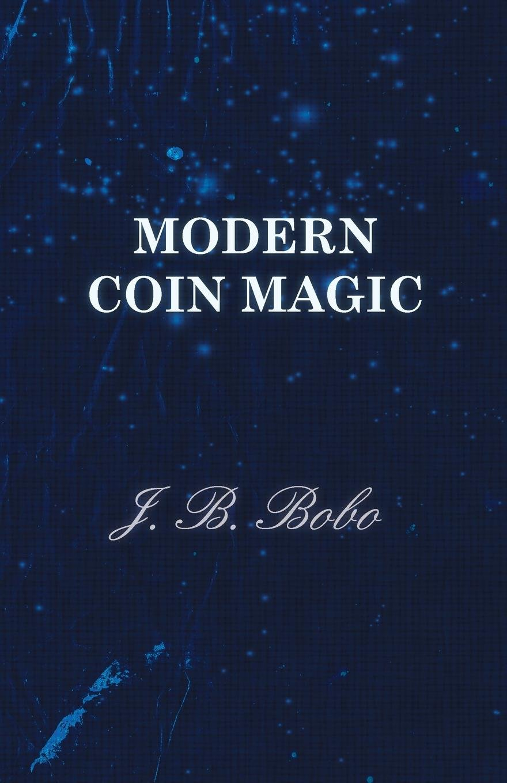 Modern Coin Magic  English Edition