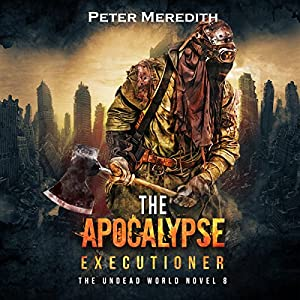 The Apocalypse Executioner Audiobook