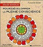 Atelier mandalas pour développer la pleine conscience