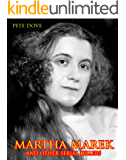 Martha Marek and Other Female Serial Killers: A collection of True Crime