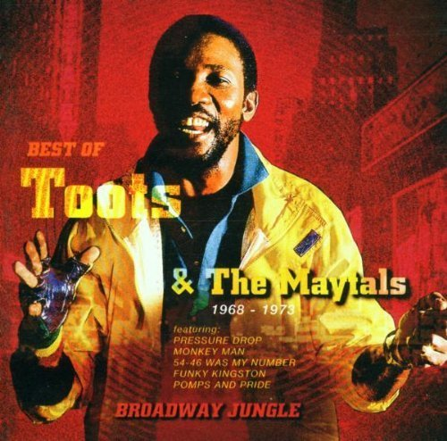 Broadway Jungle: Best Of by Toots & Maytals (Best Of Toots And The Maytals)