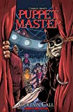 img - for Puppet Master: Curtain Call TPB book / textbook / text book