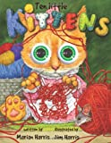 Ten Little Kittens, Marian Harris, 0740791974