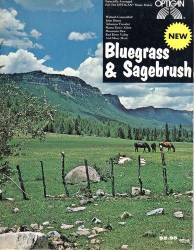 Bluegrass & Sage (Sheet Music - 1972) (Optigan Music Maker)