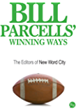 Bill Parcells' Winning Ways