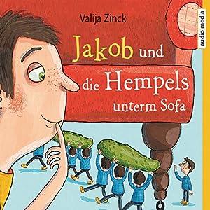 Jakob und die Hempels unterm Sofa Hörbuch