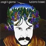 Cogli Il Giorno by Luciano Basso (2008-07-07)