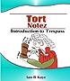 Tort Notez: Introduction to Trespass (Law Notez)