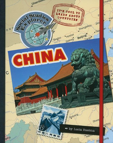 Read Online It's Cool to Learn About Countries: China (Social Studies Explorer) ebook