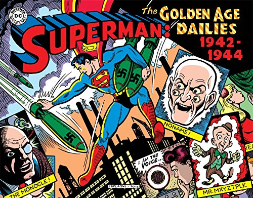 Superman: The Golden Age Newspaper Dailies: 1942-1944 (Superman Golden Age -