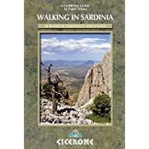 Walking in Sardinia: 50 walks on the Ogliastra coast, Supramonte and Gennergentu mountains (Cicerone Guides)