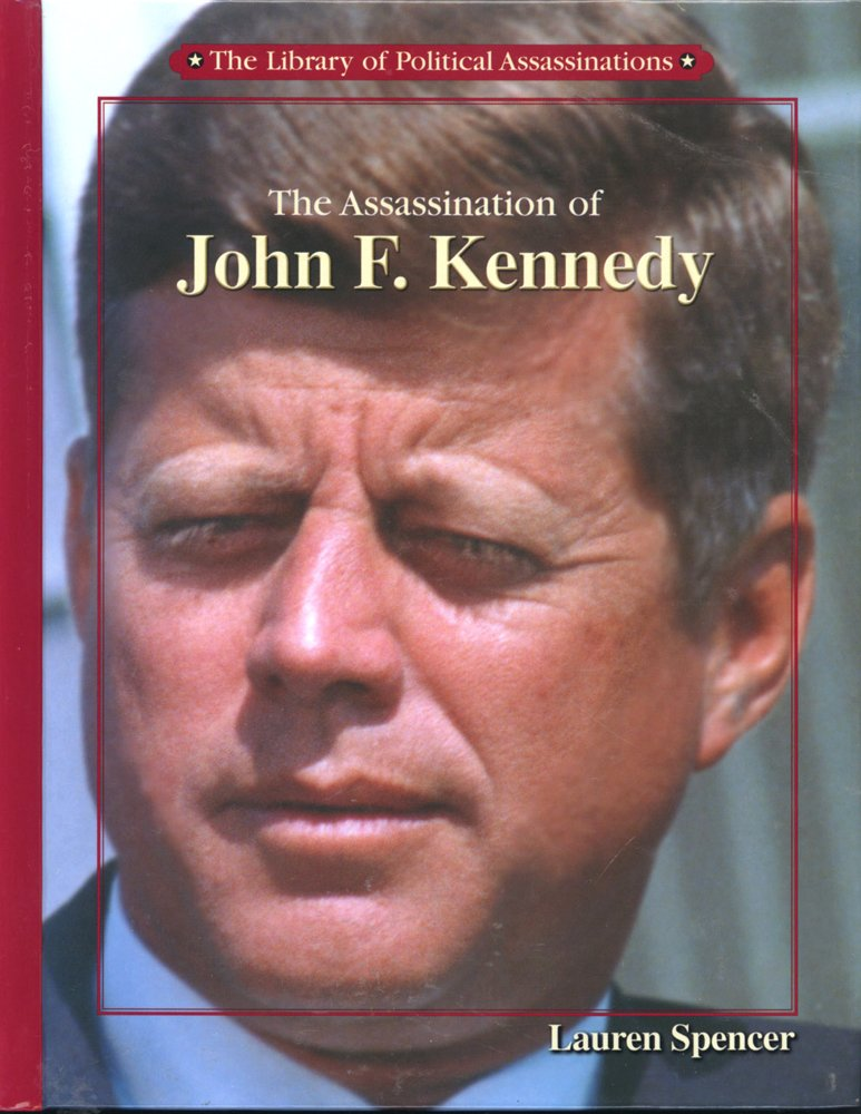 Read Online The Assassination of John F. Kennedy (Library of Political Assassinations) pdf epub