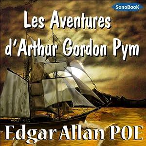 Les Aventures d'Arthur Gordon Pym | Livre audio