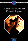 L'ora del dragone (eNewton Zeroquarantanove)