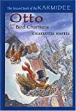 Otto and the Bird Charmers, Charlotte Haptie, 0823418839