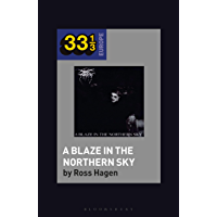 Darkthrone's A Blaze in the Northern Sky (33 1/3 Europe) book cover