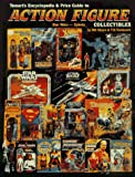 Tomart's Encyclopedia and Price Guide to Action Figures, Star Wars and Zybots Collectibles, Bill Sikora, 091429332X
