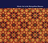 Islamic Art in the Metropolitan Museum of Art, Linda Komaroff, 0300193564