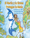 El Marlín y la Sirena Protegen la Bahía (Spanish Edition)