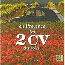 EN PROVENCE : LES 2CV DU SOLEIL