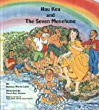 Hau Kea and the Seven Menehune
