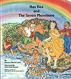 Hau Kea and the Seven Menehune