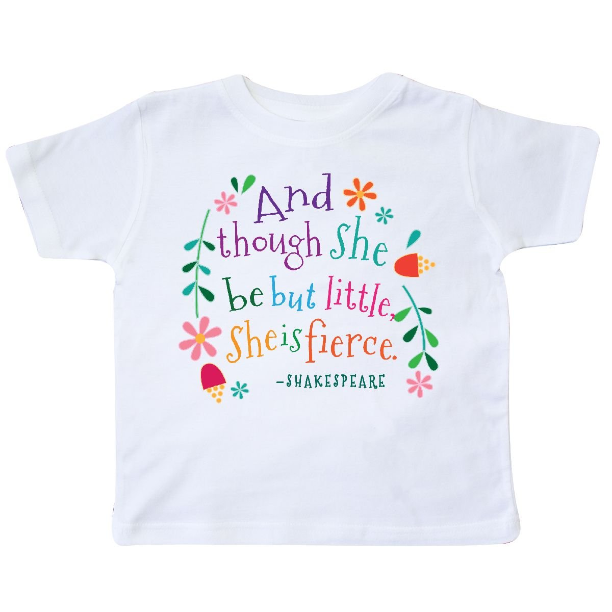 inktastic She is Fierce Funny Shakespeare Quote Gift Toddler T-Shirt 2aead