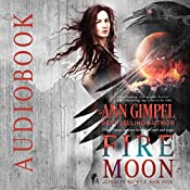 Fire Moon: Alphas in the Wild, Book 4 | Ann Gimpel