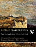 img - for The Family Life of Heinrich Heine book / textbook / text book