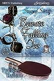 Beware Falling Ice [Suncoast Society] (Siren Publishing Sensations)