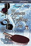 Beware Falling Ice [Suncoast Society] (Siren Publishing Sensations)