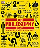 The Philosophy Book, Dorling Kindersley Publishing Staff, 0756668611