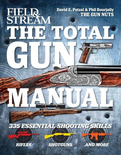 (The Total Gun Manual (Field & Stream): 335 Essential Shooting Skills)