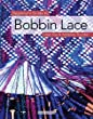 Beginner\'s Guide to Bobbin Lace (Beginner\'s Guide to Needlecraft)