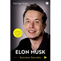 Elon Musk: Success Secrets