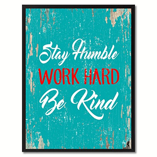 Cheap  Spot Color Art Stay Humble Work Hard Be Kind Framed Canvas Art,..
