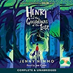 Henry and the Guardians of the Lost | Jenny Nimmo