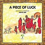 A Piece of Luck | Aranya Jain