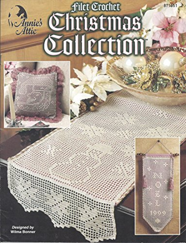 Filet Crochet Christmas Collection Designed by Wilma Bonner for Annie