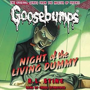 Classic Goosebumps: Night of the Living Dummy Audiobook