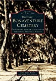 Historic Bonaventure Cemetery, Georgia Historical Society and Mandi Dale Johnson, 0738542016