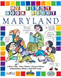 My First Book About Maryland! (Maryland Experience)