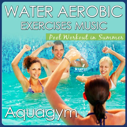 The Pool Song - Aquagym and Water Aerobic Exercises Music. Pool Workout in Summer
