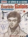 Pour La Science - Les génies de la science n° 14 - Evariste Galois le mathématicien maudit - Trimestriel Février - Mai 2003 par Verdier