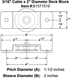"3/16"" Cable x 2"" Diameter Deck Block"