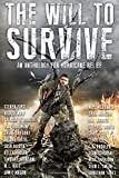 img - for The Will to Survive: An Anthology for Hurricane Relief book / textbook / text book