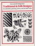 Traditional and Folk Designs, Gill Bridgewater and Allan Bridgewater, 0855326549