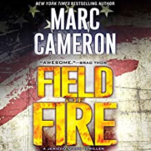 Field of Fire Audiobook by Marc Cameron Narrated by Tom Weiner