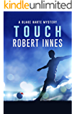 Touch (The Blake Harte Mysteries Book 8) (English Edition)
