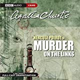 Murder On The Links (BBC Audio Crime)